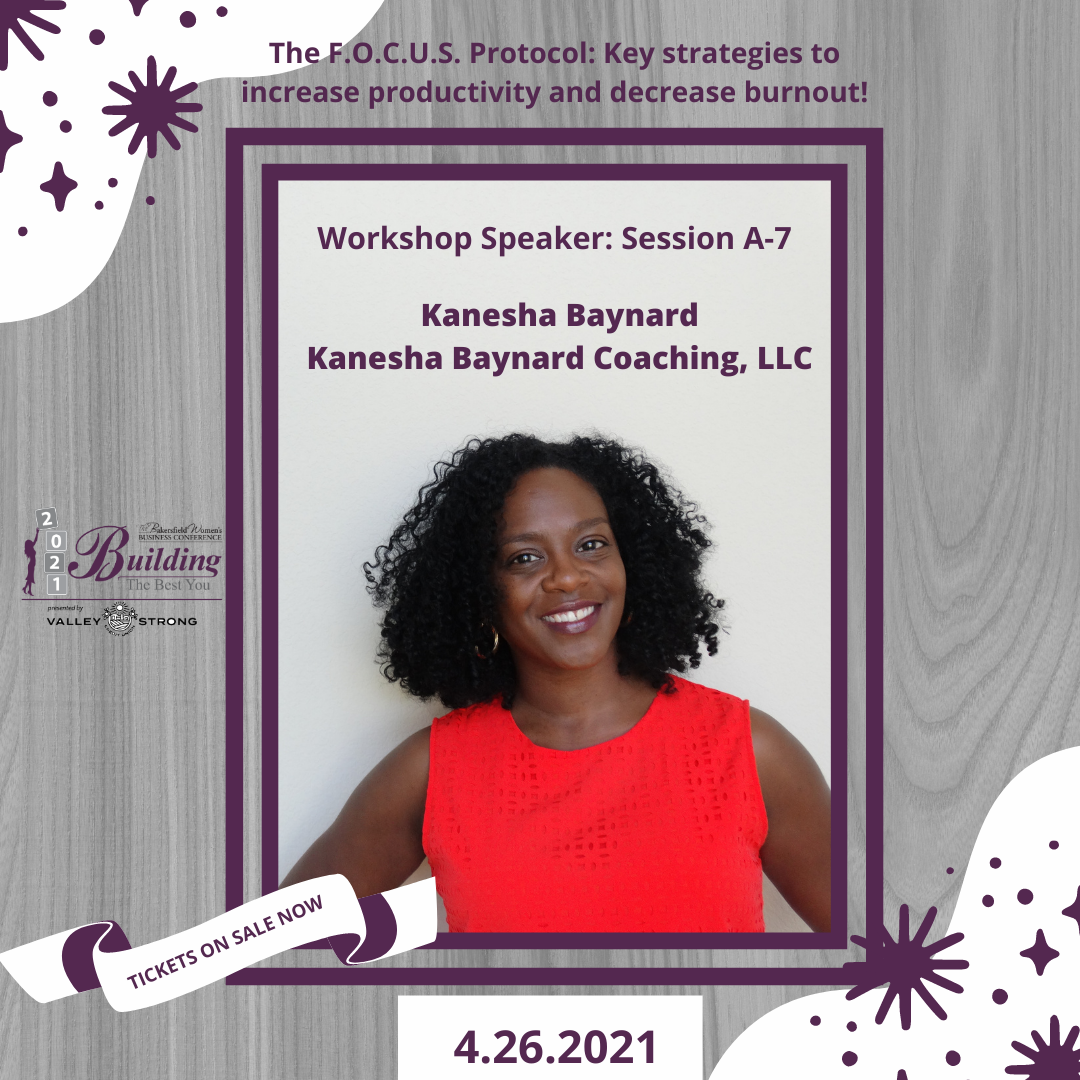 The Bakersfield Women's Business Conference: The F.O.C.U.S. Protocol